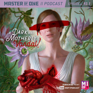 Episode 92.1: A Dark and Motherly Vandal!