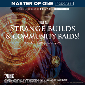 Episode 46.1: Strange Builds & Community Raids!