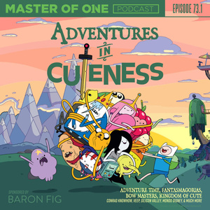 Episode 73.1: Adventures in Cuteness