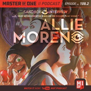 Episode 108.2: Sandbox Interview With Voice Actor and Creative Director for Cyclops Print Works Allie Moreno