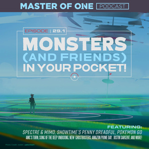 Episode 29.1: Monsters (and Friends) In Your Pocket!