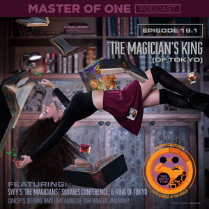 Episode 19.1: The Magician's King (of Tokyo) - with Tom Whalen