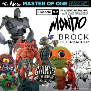 Episode 9.2: Sandbox Interview - with Creative Director of Toys & Collectibles for Mondo Brock Otterbacher