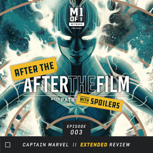 ATATF: Captain Marvel with Spoilers
