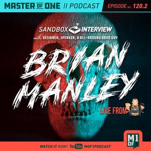 Episode 120.2: Brian Manley