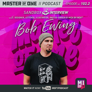Episode 102.2: Sandbox Interview with Designer, Letterer, Illustrator, and Co-Owner of Inch by Inch Bob Ewing
