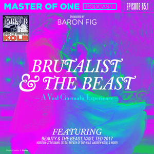 Episode 65.1: Brutalist & the Beast: A Vast Cinematic Experience