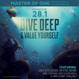 Episode 28.1: Dive Deep & Value Yourself