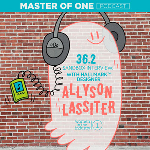 Episode 36.2: Sandbox Interview - with Hallmark™ Designer Allyson Lassiter