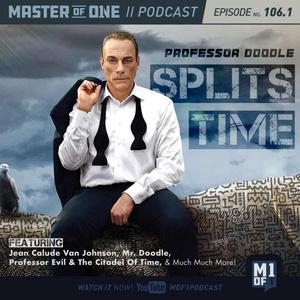 Episode 106.1: Professor Doodle Splits Time