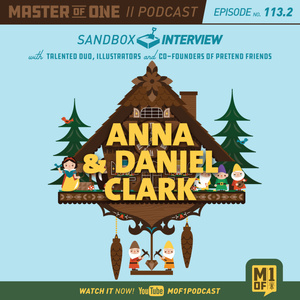 Episode 113.2: With Talented Illustrator Duo and Founders of Pretend Friends Anna & Daniel Clark
