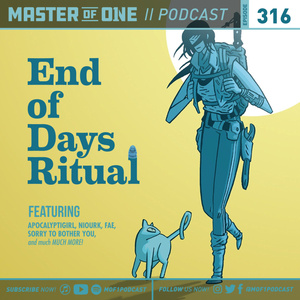 Episode 316: End of Days Ritual