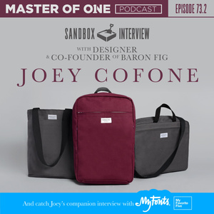 Episode 73.2: Sandbox Interview - with Designer & Co-founder of Baron Fig Joey Cofone