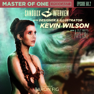 Episode 60.2: Sandbox Interview - with Designer & Illustrator Kevin Wilson - aka Ape Meets Girl