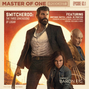 Episode 63.1: Switcheroo: The Three Dimensions of Logan