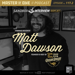 Episode 117.2: Matt Dawson of Stay Gray, Ponyboy and Crop Conference