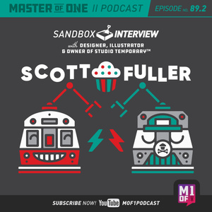 Episode 89.2: Sandbox Interview - with Designer, Illustrator & Owner of Studio Temporary Scott Fuller