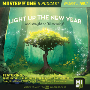 Episode 105.1: Light Up The New Year And Straight On 'Til Morning