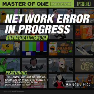 Episode 64.1: Network Error in Progress - Celebrating 200!
