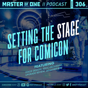 Episode 306: Setting the Stage for Comicon