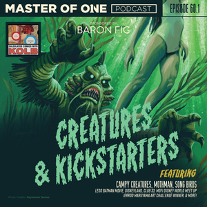 Episode 60.1: Creatures & Kickstarters