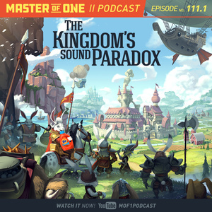 Episode 111.1: A Kingdom's Sound Paradox