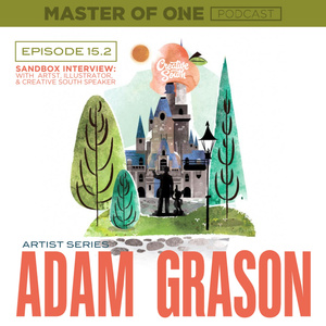 Episode 15.2: LIVE! Sandbox Interview - with Illustrator Adam Grason