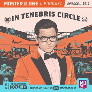 Episode 93.1: In Tenebris CIrcle