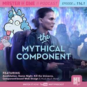 Episode 114.1: The Mythical Component