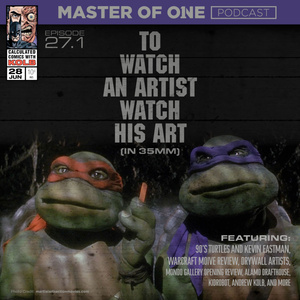 Episode 27.1: To Watch an Artist Watch His Art (in 35mm) - with Andrew Kolb