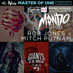 Episode 8.2: Sandbox Interview - with Co-founders & Creative Directors for Mondo. Rob Jones & Mitch Putnam