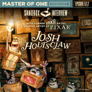 Episode 57.2: Sandbox Interview with Graphic Artist at Pixar Josh Holtsclaw