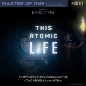 Episode 69.1: This Atomic Life