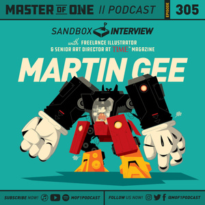 Episode 305: Sandbox Interview with Senior Art Director at Time Magazine Martin Gee