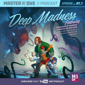 Episode 89.1: Deep Madness