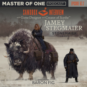 Episode 63.2: Sandbox Interview - with Game Designer and Creator of Scythe™ Jamey Stegmaier