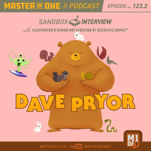 Episode 123.2: Sandbox Interview with Illustrator and Art Director at Scientific Games Dave Pryor