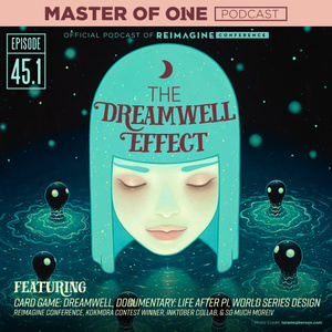 Episode 45.1: The Dreamwell Effect