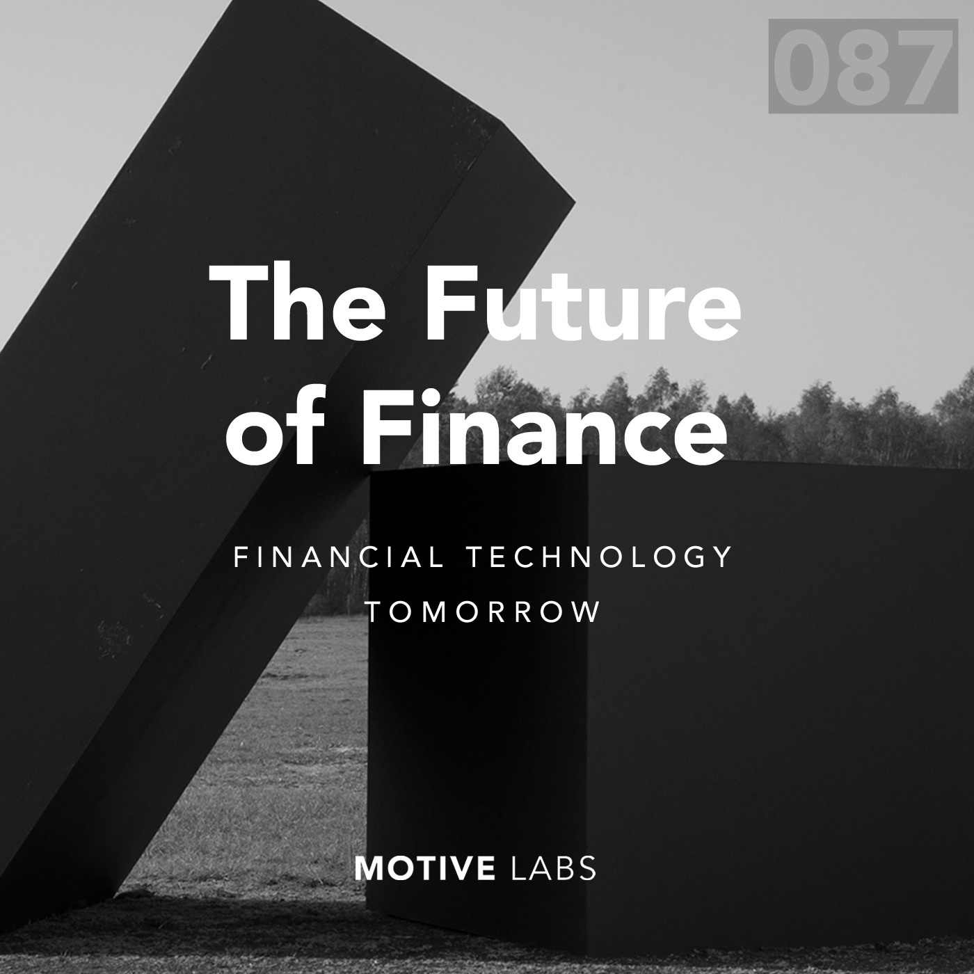 087 - Will Hackett, the banking landscape in a world of network effects