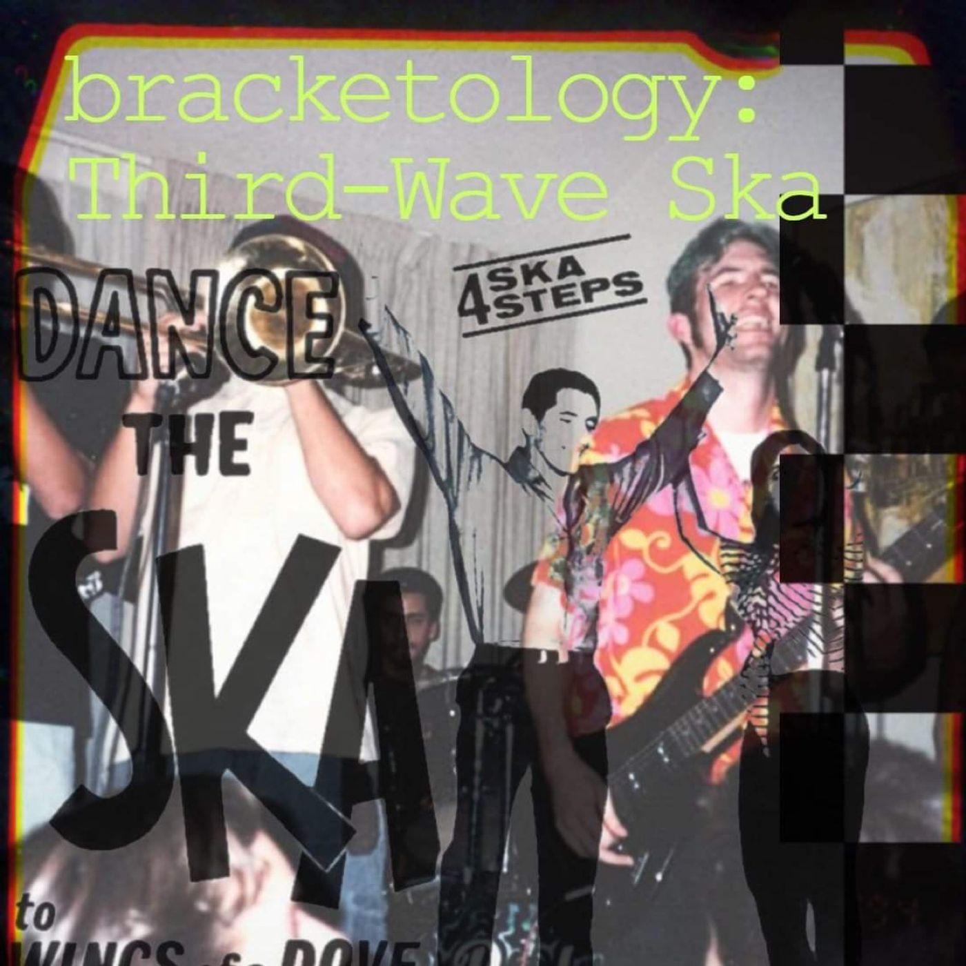 Bracketology: Third Wave Ska w/ Brandie Posey