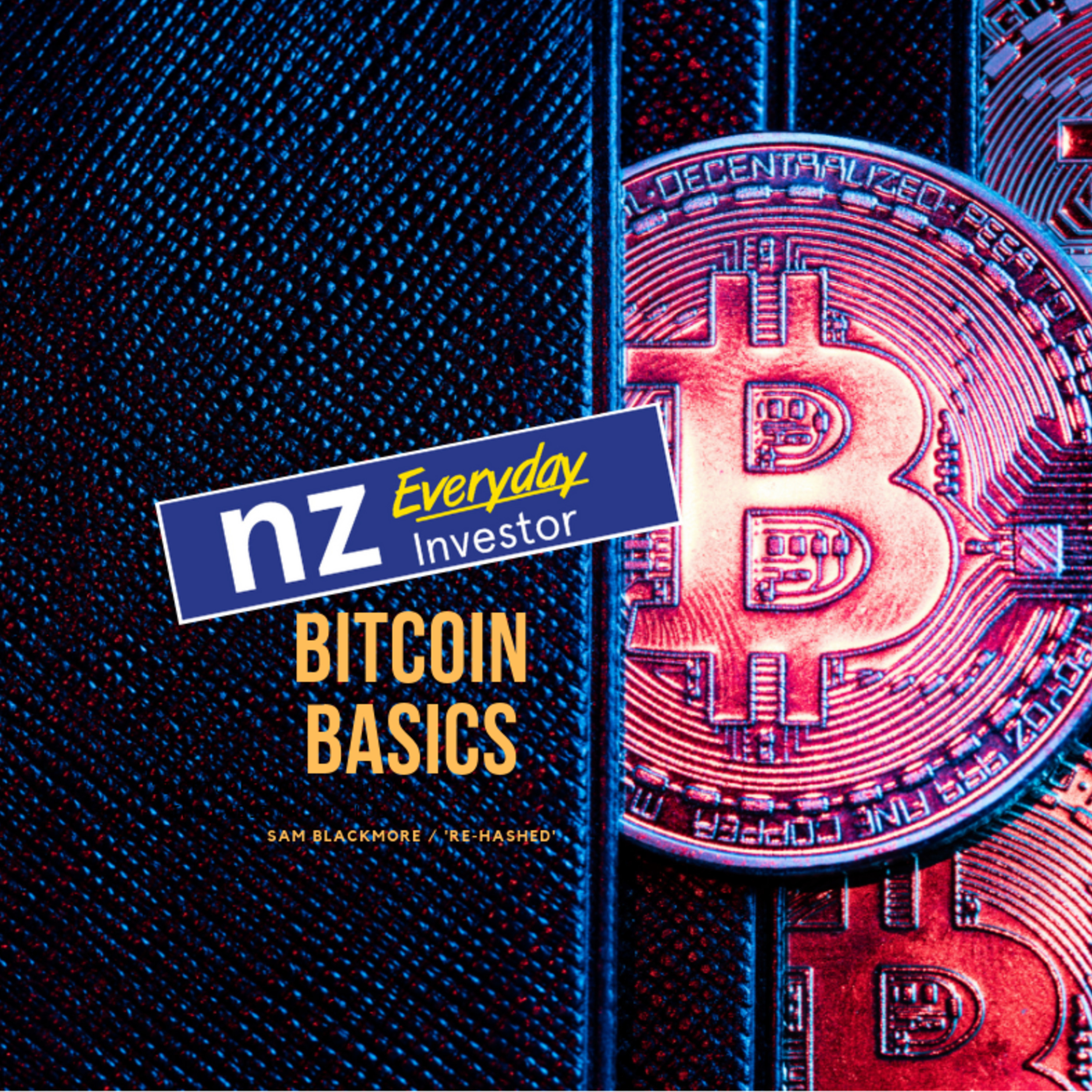 Bitcoin Basics / Sam Blackmore
