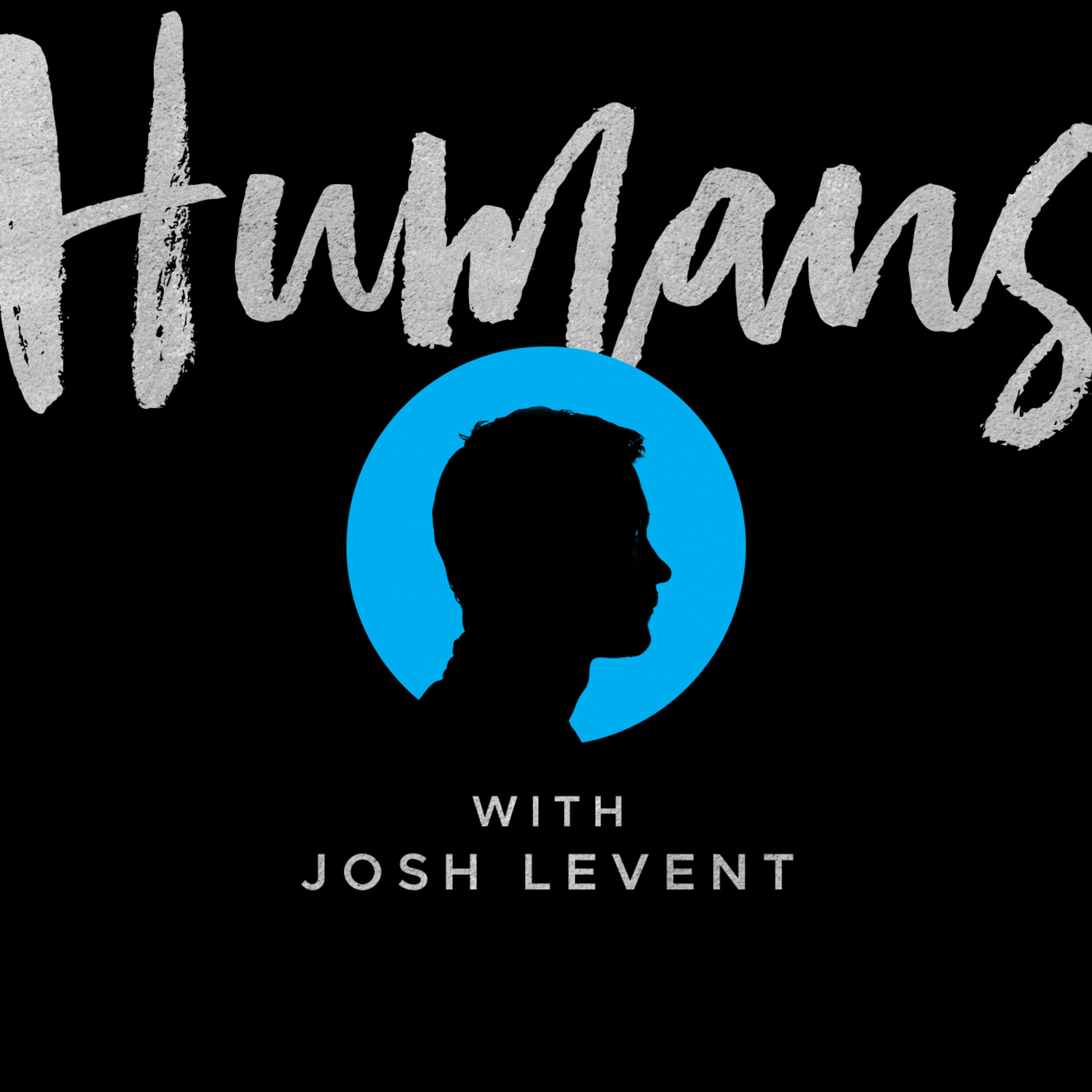 Humans with Josh Levent