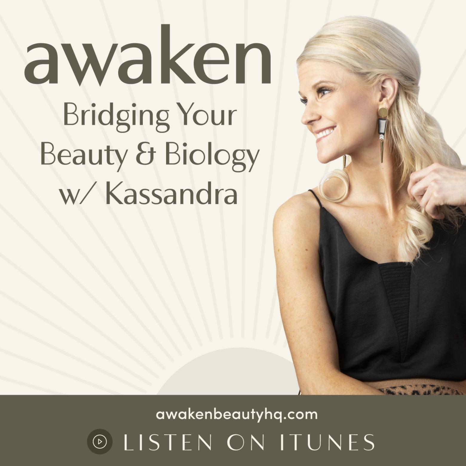 Awaken Beauty Podcast