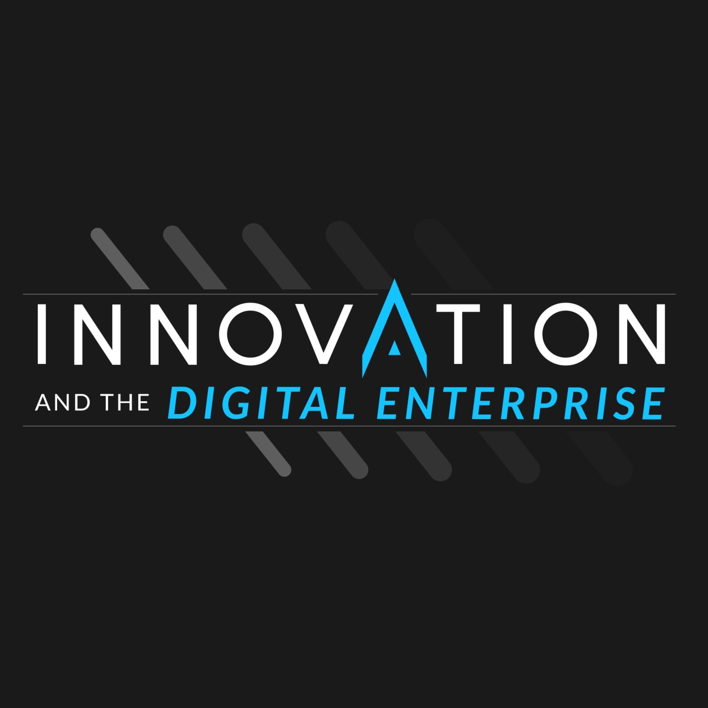Innovation and the Digital Enterprise