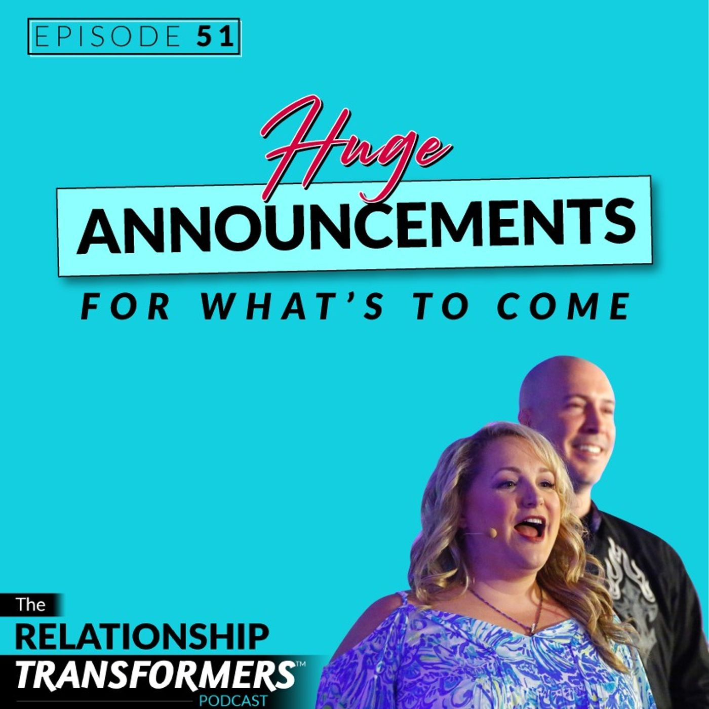 Relationship Transformers - Huge Announcements For What's To Come