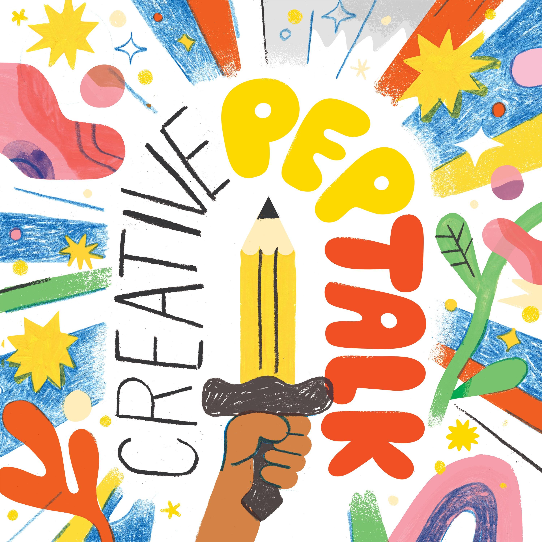 Creative Pep Talk | Listen via Stitcher for Podcasts