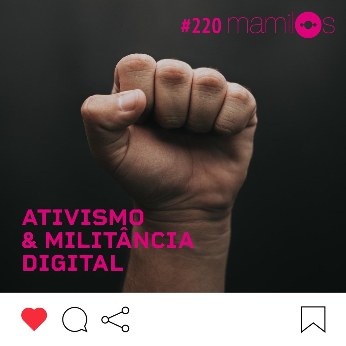 Ativismo & militância digital