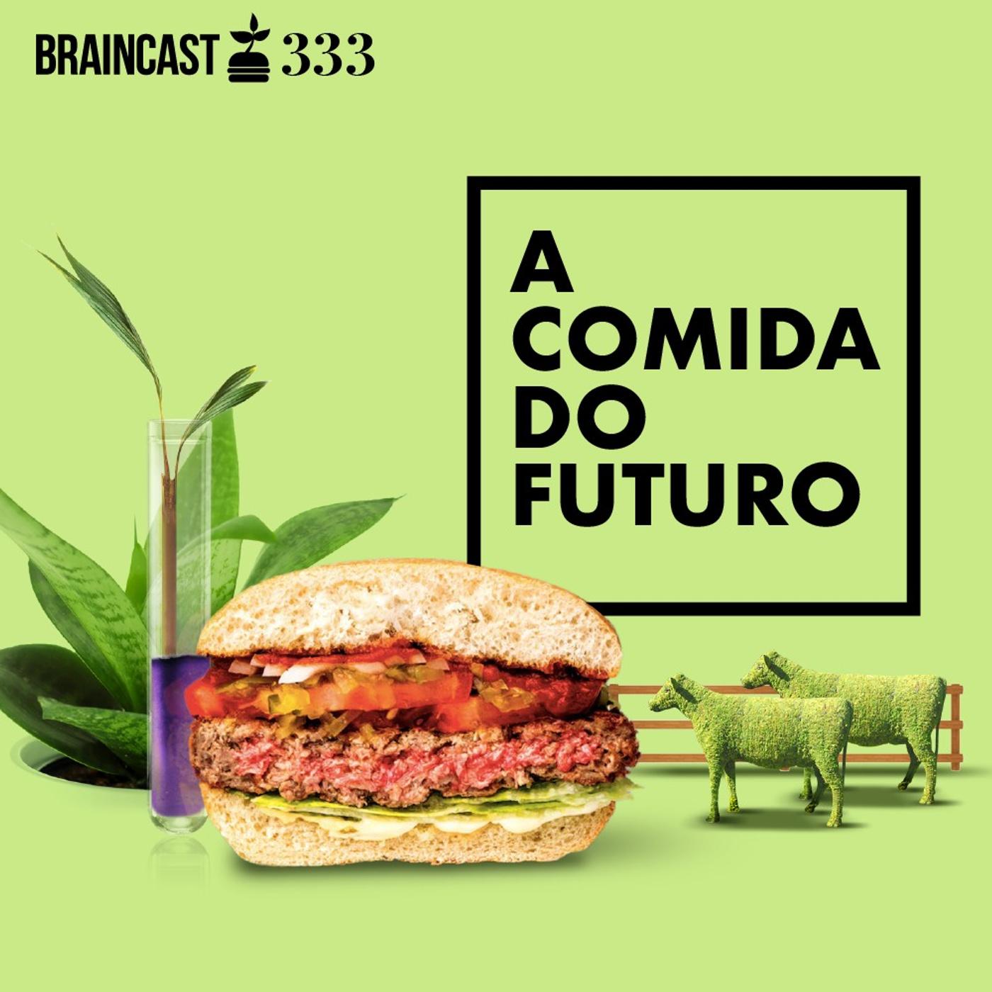 A comida do futuro
