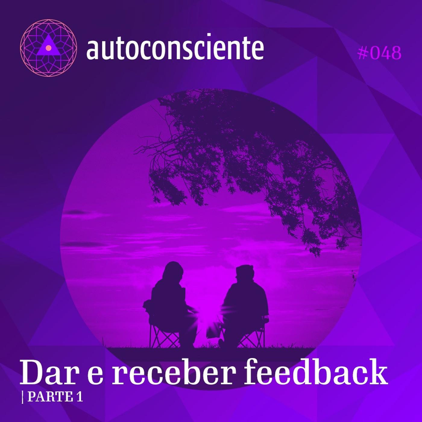 48. Dar e receber feedback - parte 1