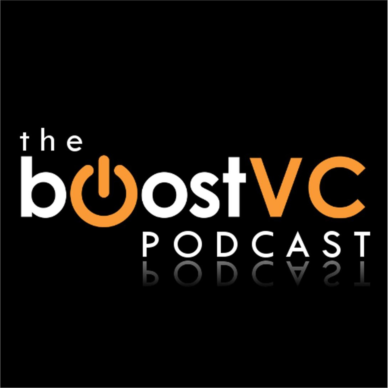 The Boost VC Podcast | Podbay